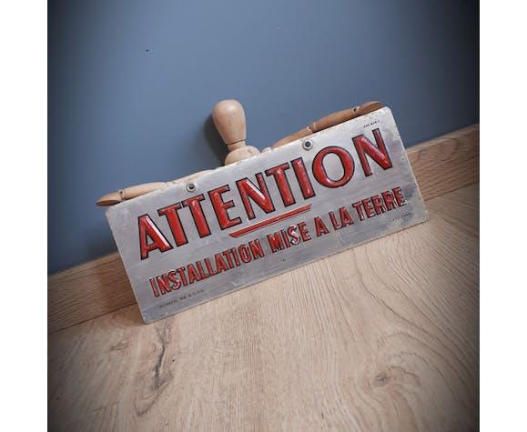 """Plaque industrielle """"attention"""""""