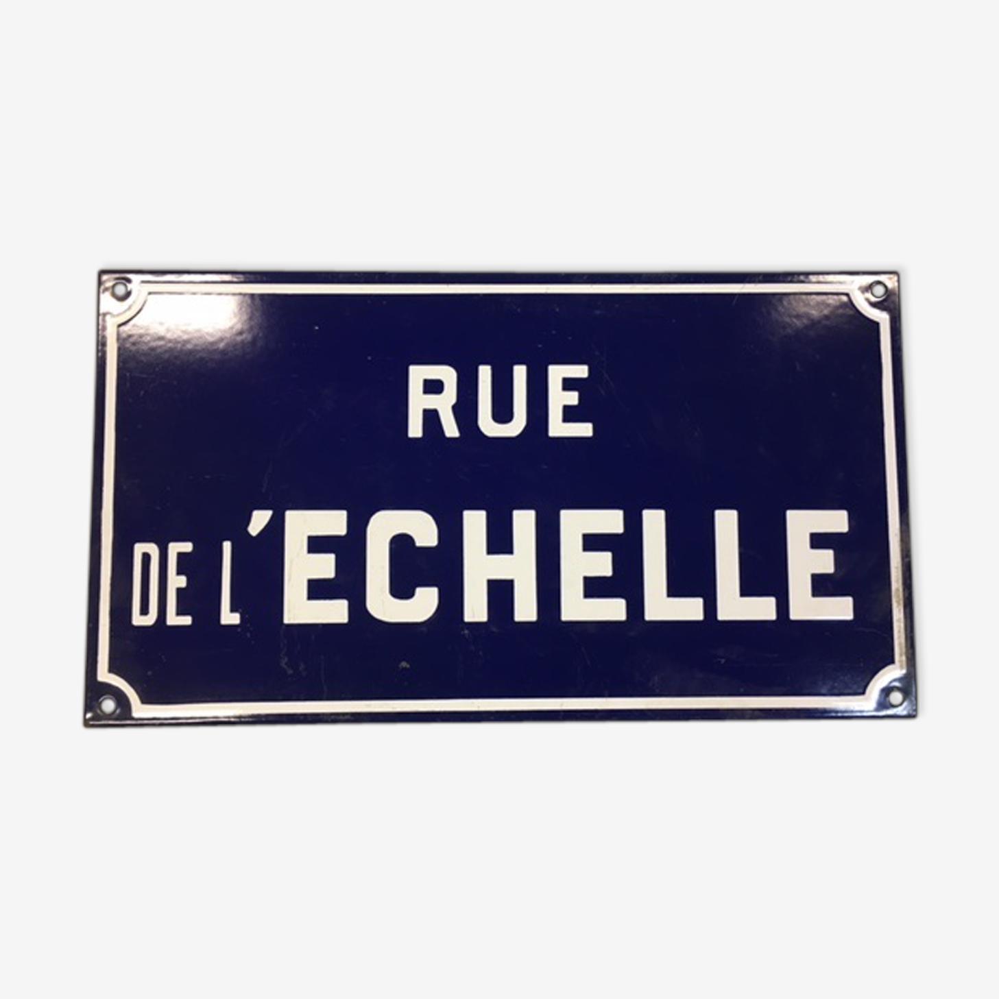 """Ancienne plaque """"rue de l'échelle"""""""